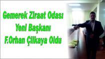 Gemerek Ziraat Odası Yeni Başkanı F.Orhan Çilkaya Oldu