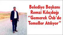 Belediye Başkanı Remzi Kılıçdağı ''Gemerek Osb'de Temeller Atılıyor''