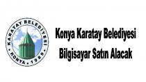 Konya Karatay Belediyesi Bilgisayar Satın Alacak
