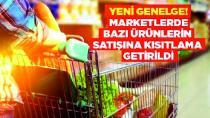 Marketlerde bazı ürünlerin satışına kısıtlama getirildi